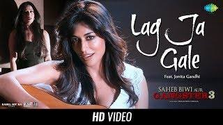 Lag Ja Gale - Song - Saheb Biwi Aur Gangster 3