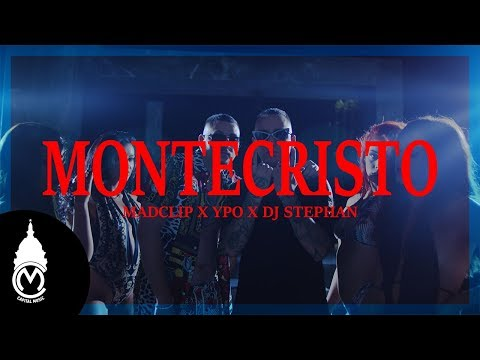 Mad Clip x Ypo x Dj Stephan - Montecristo - Official Music Video