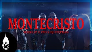 Mad Clip X Ypo X Dj Stephan   Montecristo   Official Music Video