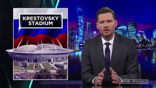 The Weekly: Russian Stadiums