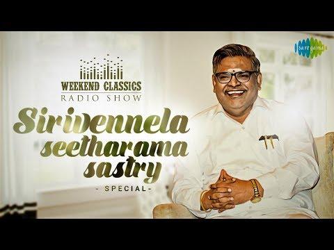 Sirivennela Seetharama Sastry | Weekend Classic Radio Show | Jaruguthunnadi | Chandamama