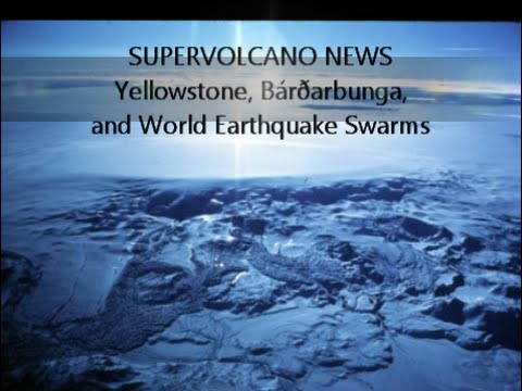 SUPERVOLCANO NEWS | Yellowstone, Bardarb