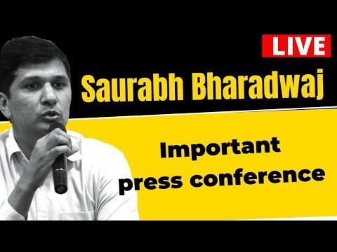 AAP MLA Shri Saurabh Bhardwaj addressing an Important Press Conference | LIVE