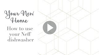 How to use your Neff integrated dishwasher