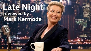 Late Night Reviewed By Mark Kermode