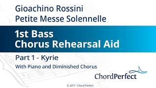 Rossini's Petite Messe Solennelle Part 1 - Kyrie - 1st Bass Chorus Rehearsal Aid