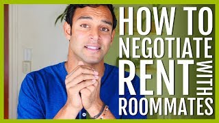 How To Negotiate Rent With Roommates