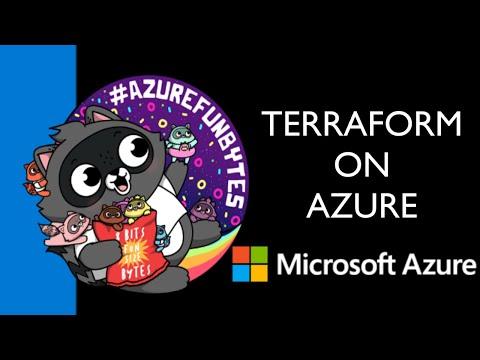 AzureFunBytes – Terraform and Azure