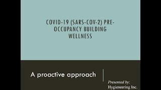 COVID-19 Pre-Occupancy Building Wellness Webinar