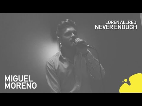 Loren Allred - Never Enough (Miguel Moreno cover)