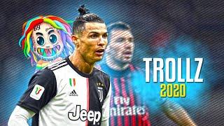 Cristiano Ronaldo ● TROLLZ - 6ix9ine ft. Nicki Minaj ᴴᴰ