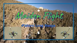 #FPV ~ Maiden flight ~ Micro Long-Range Build