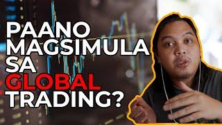 Paano magsimula sa Global Trading?