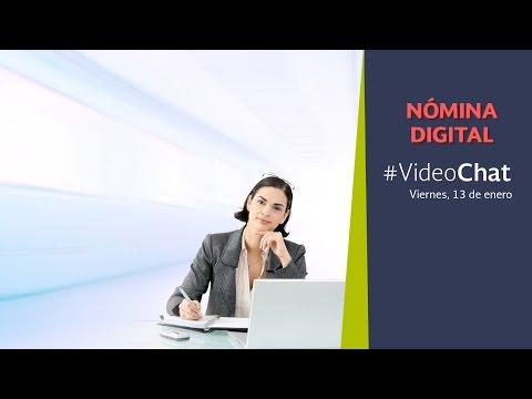 VideoChat: Nómina Digital