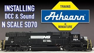 How To Install DCC & Sound Athearn N Scale SD70 John's Models