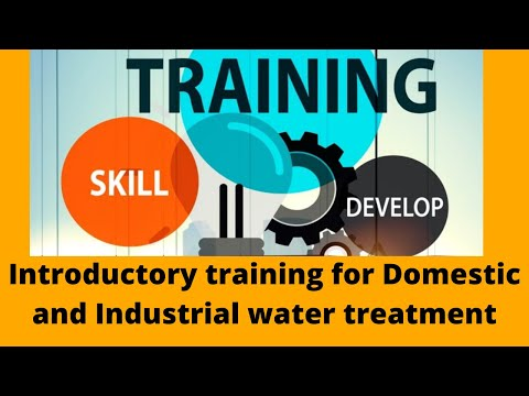 Introductory of Domestic & Industrial Water treatment training