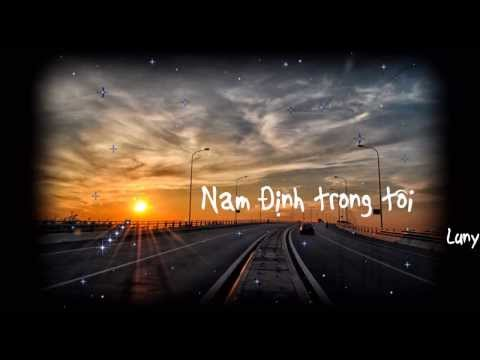 Bài hát về 1 người con Nam định nhớ nhà