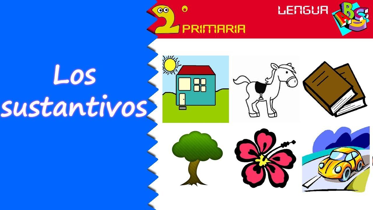 Lengua, 2º Primaria. Tema 5. Los sustantivos