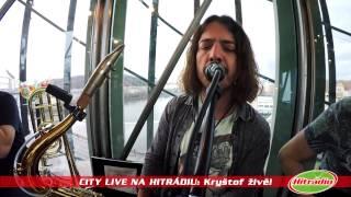 City Live na Hitrádiu - Kryštof - Tak pojď hledat břeh - 3. 2. 2016