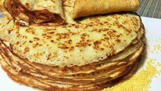 Блины. ПШЕННЫЕ БЛИНЧИКИ  Крестьянские. Старый рецепт.  Russian thin pancakes.