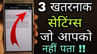 3 Dangerous Android Phone settings || Must watch