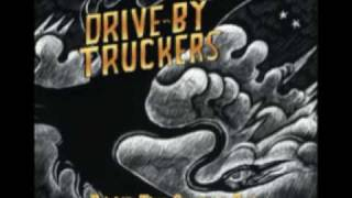 Drive-By Truckers- A Ghost to Most (Brighter Than Creation's Dark)