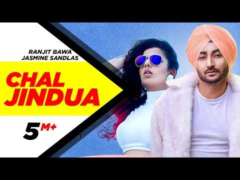Chal Jindua (Jindua)  Ranjit Bawa,Jasmine Sandlas