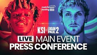 KSI vs. Logan Paul 2 Final Press Conference [OFFICIAL LIVE STREAM]
