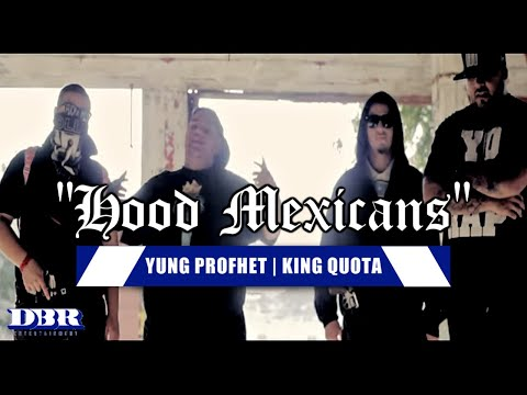 """King Quota & Yung Profhet """"Hood Mexicans"""" Official Video"""