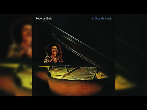 Roberta Flack - Killing Me Softly With His Song (Official Audio)