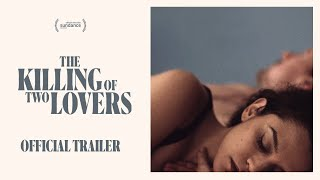 The Killing of Two Lovers (2021) Video