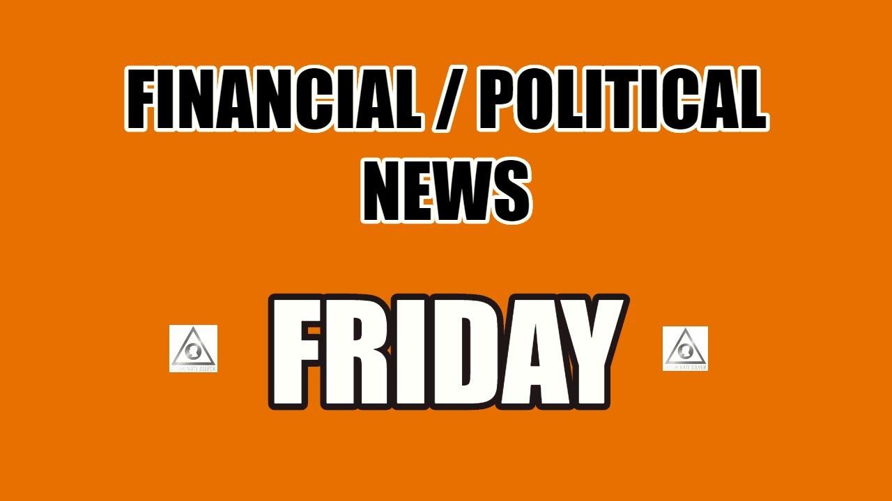 Finance/Political News Friday thumbnail