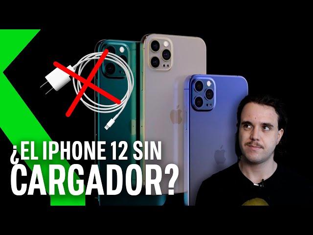 El iPhone 12 vendrá SIN CARGADOR según los últimos rumores