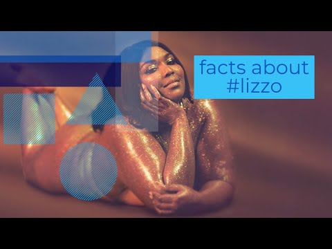 Did you know -FACTS ABOUT #lizzo