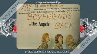 ANGELS my boyfriends back Side One