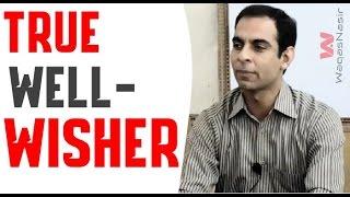 True Well-Wisher -By Qasim Ali Shah   In Urdu