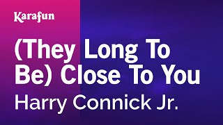 """Video thumbnail of """"Karaoke (They Long To Be) Close To You - Harry Connick Jr. *"""""""