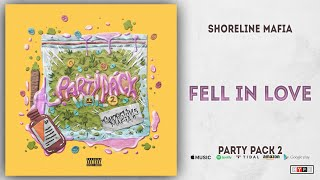 Shoreline Mafia   Fell In Love (Party Pack 2)