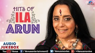Hits Of Ila Arun  90s Superhit Bollywood Songs  Audio Jukebox  Best Bollywood Hindi Songs