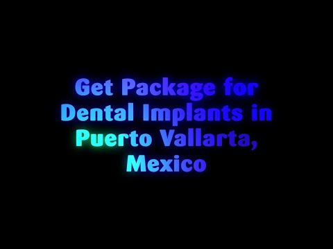 Get-Package-for-Dental-Implants-in-Puerto-Vallarta-Mexico-at-1250