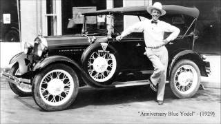 Anniversary Blue Yodel by Jimmie Rodgers (1929)