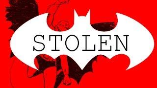 How Batman Was Stolen