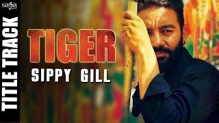 Tiger  Sippy Gill