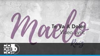 Te Va A Doler, Maelo Ruiz - Video Letra