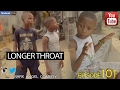 LONGER THROAT (Mark Angel Comedy) (Episode 101)