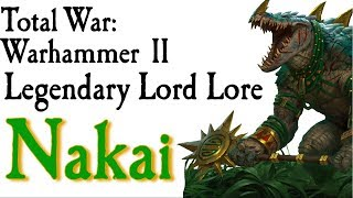 Nakai the Wanderer Lore Total War: Warhammer 2