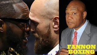 "DEONTAY WILDER BEATS FURY ""EASILY"" IN NEXT FIGHT SAYS FOREMAN & REVEALS CONVERSATION WITH WILDER"