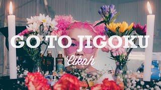 Cikah / GO TO JIGOKU (Official Music Video)