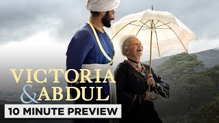Victoria & Abdul - 10 Minute Preview
