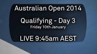 Day 3 Qualifying - Australian Open 2014